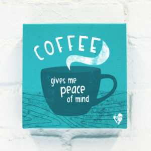 """Coffee Gives Me Peace of Mind"" Canvas Print"
