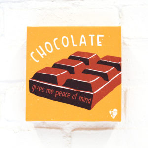 """Chocolate Gives Me Peace of Mind"" Canvas Print"