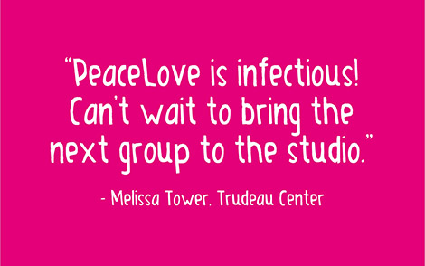 PeaceLove is infectious! Can't wait to bring the next group to the studio.