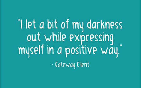 I let a bit of my darkness out while expressing myself in a positive way.